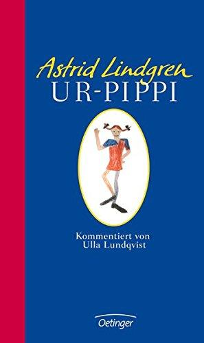 Astrid Lindgren: Ur-Pippi