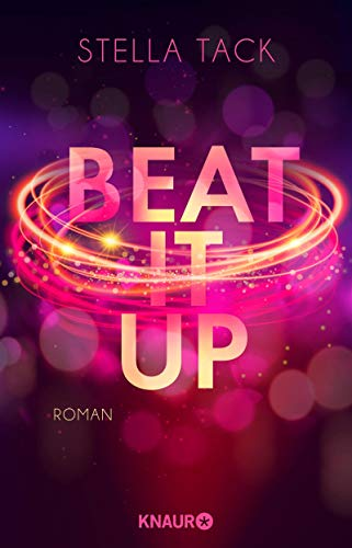Beat it up: Roman (Stars and Lovers 1)