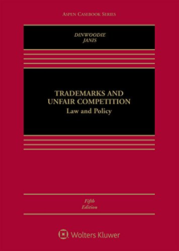 Trademarks and Unfair Competition: Law and Policy (Aspen Casebook Series) (English Edition)