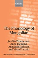 The Phonology of Mongolian (The Phonology of the World's Languages)