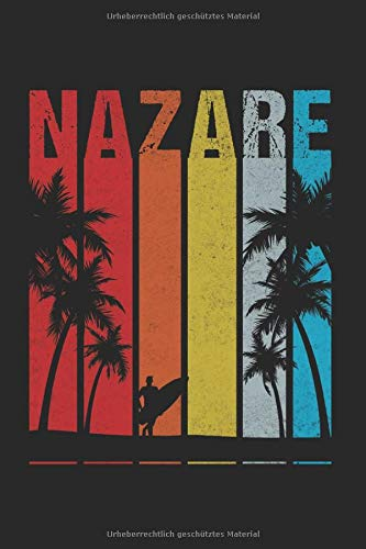 Nazare Portugal Surfen Surfer Surfing: Nazare & Portugal Notizbuch 6'x9' Surfing Geschenk für Surfer & Surfen