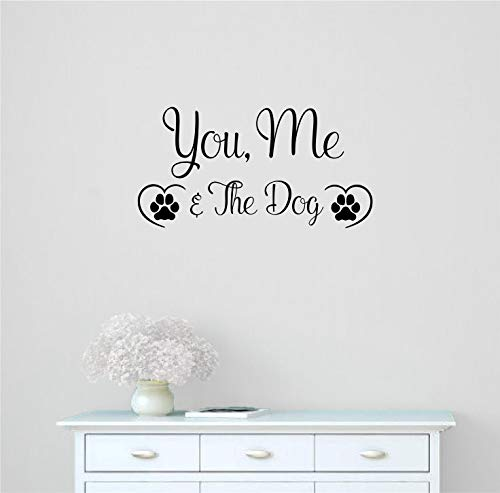 Amazon Com You Me And The Dog Vinyl Wall Words Decal Sticker Graphic Handmade