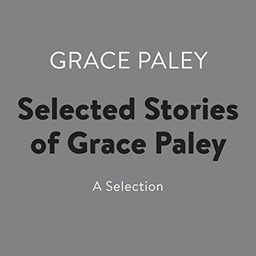 Selected Stories of Grace Paley Titelbild