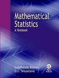 Mathematical Statistics: A Textbook
