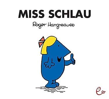 Miss Schlau: Mr. Men Little Miss