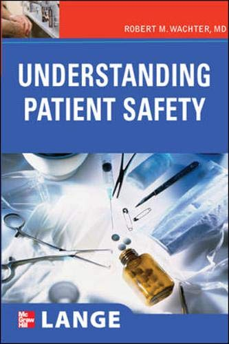 Understanding Patient Safety (LANGE Clinical Medicine)