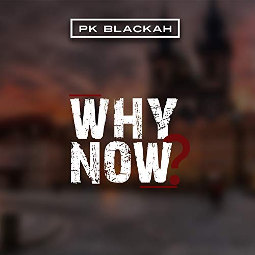 Why Now? (feat. Choozie, Bzi)
