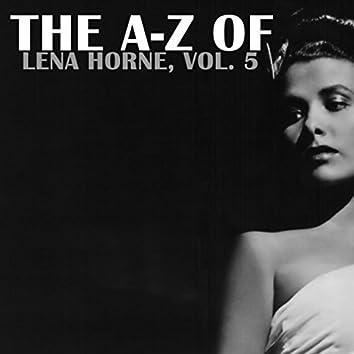 The A-Z of Lena Horne, Vol. 5