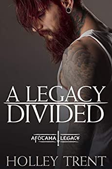 A Legacy Divided (The Afótama Legacy Book 5) by [Holley Trent]