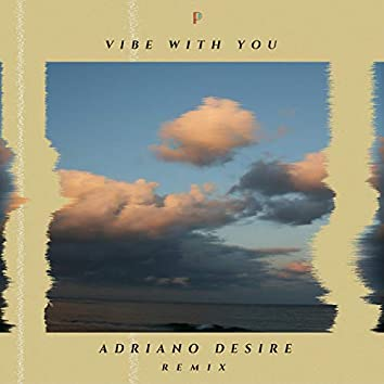 Vibe with You (Adriano Desire Remix)
