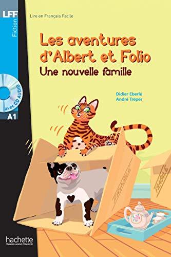 Albert et Folio : Une nouvelle famille + CD Audio: UNE NOUVELLE FAMILLE+CD AUDIO MP3 LFFA1: H.LFF 1 (LFF (Lire en français facile))