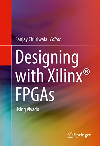 Designing with Xilinx® FPGAs: Using Vivado (English Edition)