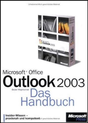 Microsoft Office Outlook 2003 - Das Handbuch