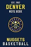 Denver Nuggets : Denver Nuggets Notebook & Journal - NBA Fan Essential : NBA Basketball Sport Notebook - Journal - Diary: Denver Nuggets Fan Appreciation - 110 pages | Size: 6 x 9 Inch