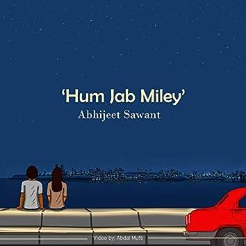 Hum Jab Miley