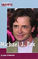 Michael J. Fox (People in the News)