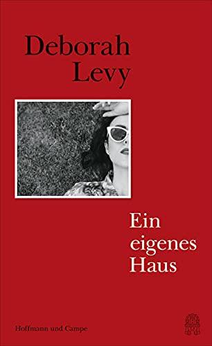 Buchseite und Rezensionen zu 'Ein eigenes Haus' von Deborah Levy