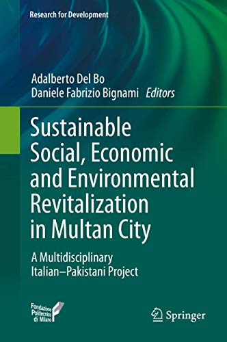 Sustainable Social, Economic and Environmental Revitalization in Multan City: A Multidisciplinary It
