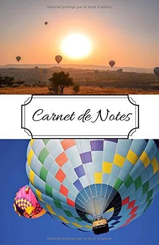Carnet de note montgolfière: carnet de note pour tous les passionés de mongolfière et les aérostiers