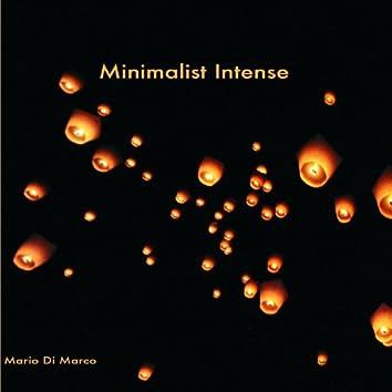 Minimalist Intense