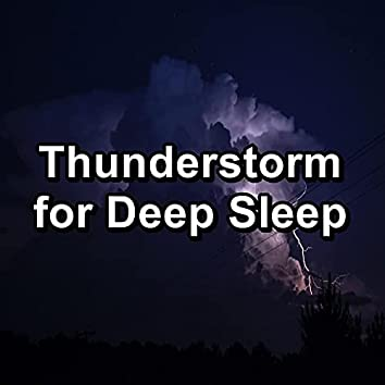 Thunderstorm for Deep Sleep