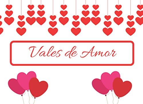 Vales de Amor: San Valentin Regalo Romantico / Cumpleaños / Navidad / Aniversario / Amor
