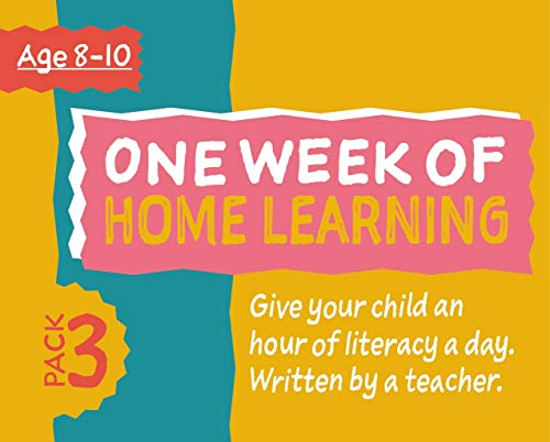 One Week Of Literacy Home Learning (Pack 3) 8-10 years (Schools Out! Prepare For Schooling At Home) (English Edition)