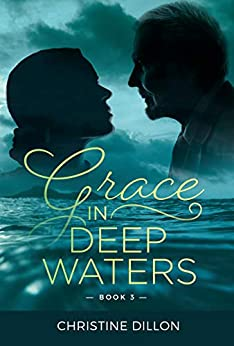[Christine Dillon]のGrace in Deep Waters: Australian contemporary Christian fiction (Book 3) (English Edition)