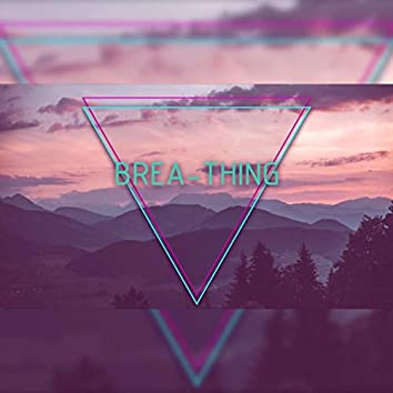 Brea-Thing