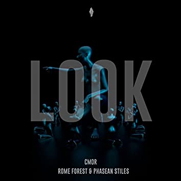 Look (feat. Rome Forest, Phasean Stiles)