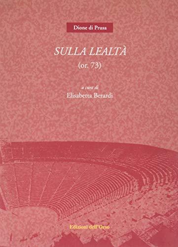 Sulla lealtà (or. 73)