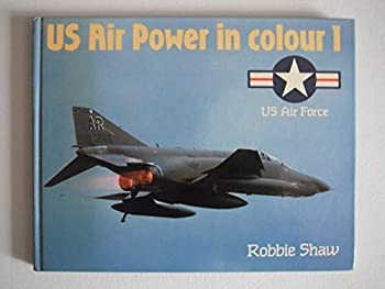 U.S. Air Power in Color 1: U.S. Air Force 0710604319 Book Cover