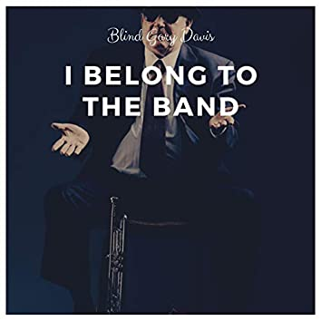I Belong to the Band