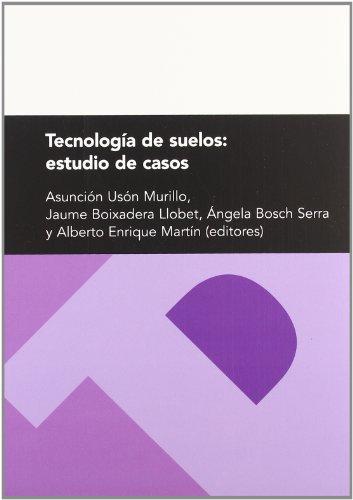 Tecnología de suelos: estudio de casos (Textos Docentes)