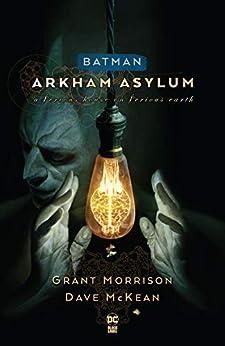 Batman: Arkham Asylum New Edition by [Grant Morrison, Dave McKean]