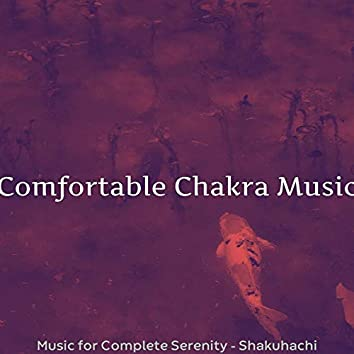 Music for Complete Serenity - Shakuhachi