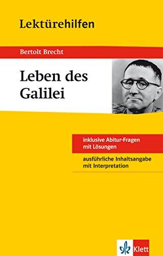Klett Lektürehilfen Bertold Brecht - Leben des Galilei: für Oberstufe und Abitur - Interpretationshilfe für die Schule