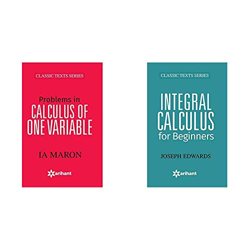 Problems In CALCULUS OF ONE VARIABLE + Integral Calculus For Beginners (Set of 2 Books)
