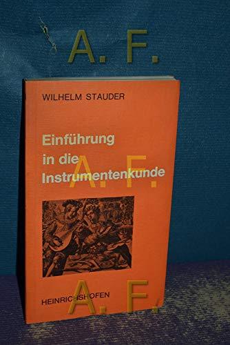 Einführung in die Instrumentenkunde (Taschenbücher zur Musikwissenschaft)