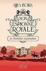 Son Espionne royale et l'héritier australien - Tome 7 de Rhys BOWEN