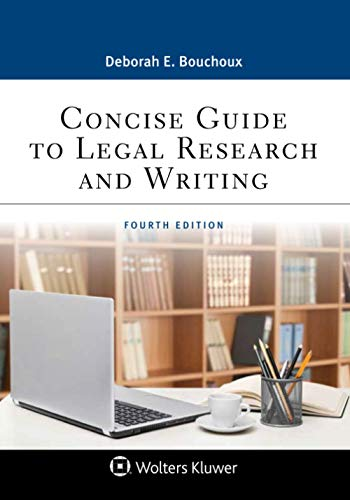 Compare Textbook Prices for Concise Guide to Legal Research and Writing Aspen Paralegal Series 4 Edition ISBN 9781543801651 by Bouchoux, Deborah E.