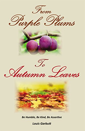From Purple Plums to Autumn Leaves (English Edition)