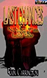 Last Chances: No One Will Ever Love You (Denver Diaries Book 7)