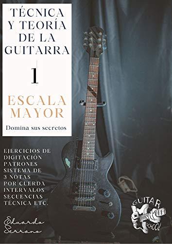 Técnica y Teoría de la Guitarra 1: Escala Mayor