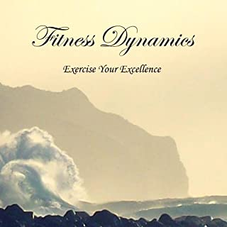 Fitness Dynamics: Exercise Your Excellence