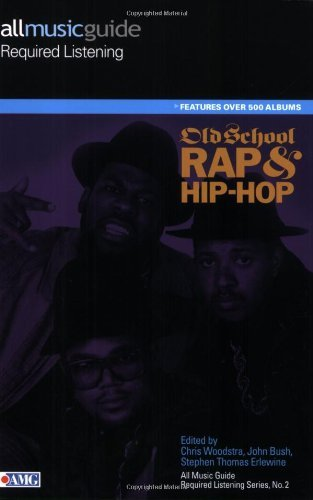 All Music Guide Required Listening - Old School Rap & Hip-Hop (Reference Book 2) (English Edition)