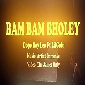 Bam Bam Bholey (feat. Dope Boy Leo & Lil Golu)