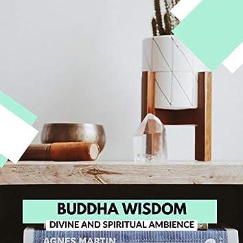 Buddha Wisdom - Divine And Spiritual Ambience