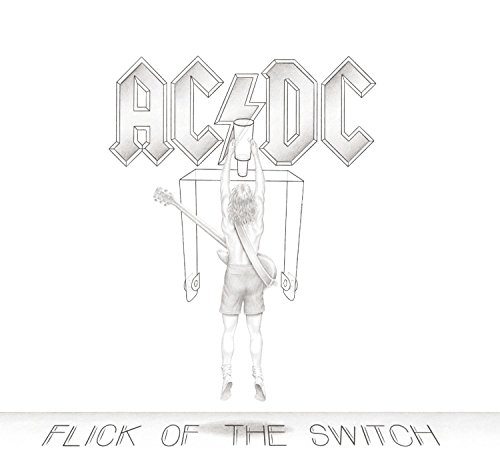 Flick of the Switch [Remastere