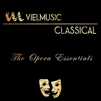 Viel Classical: The Opera Essentials